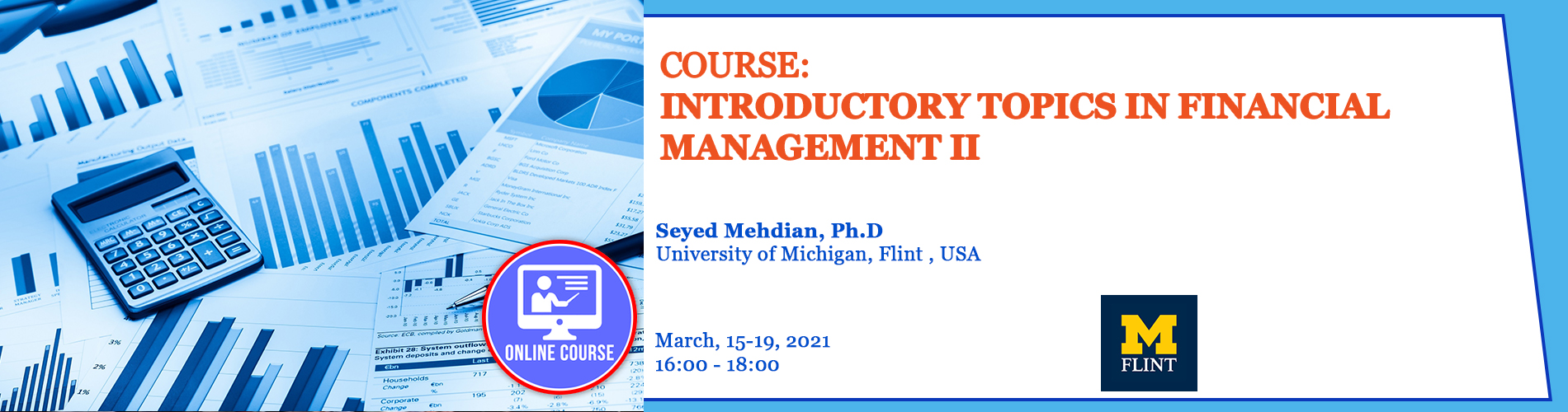 2021.03.15- 2021.03.19 - Introductory Topics in Financial Management II